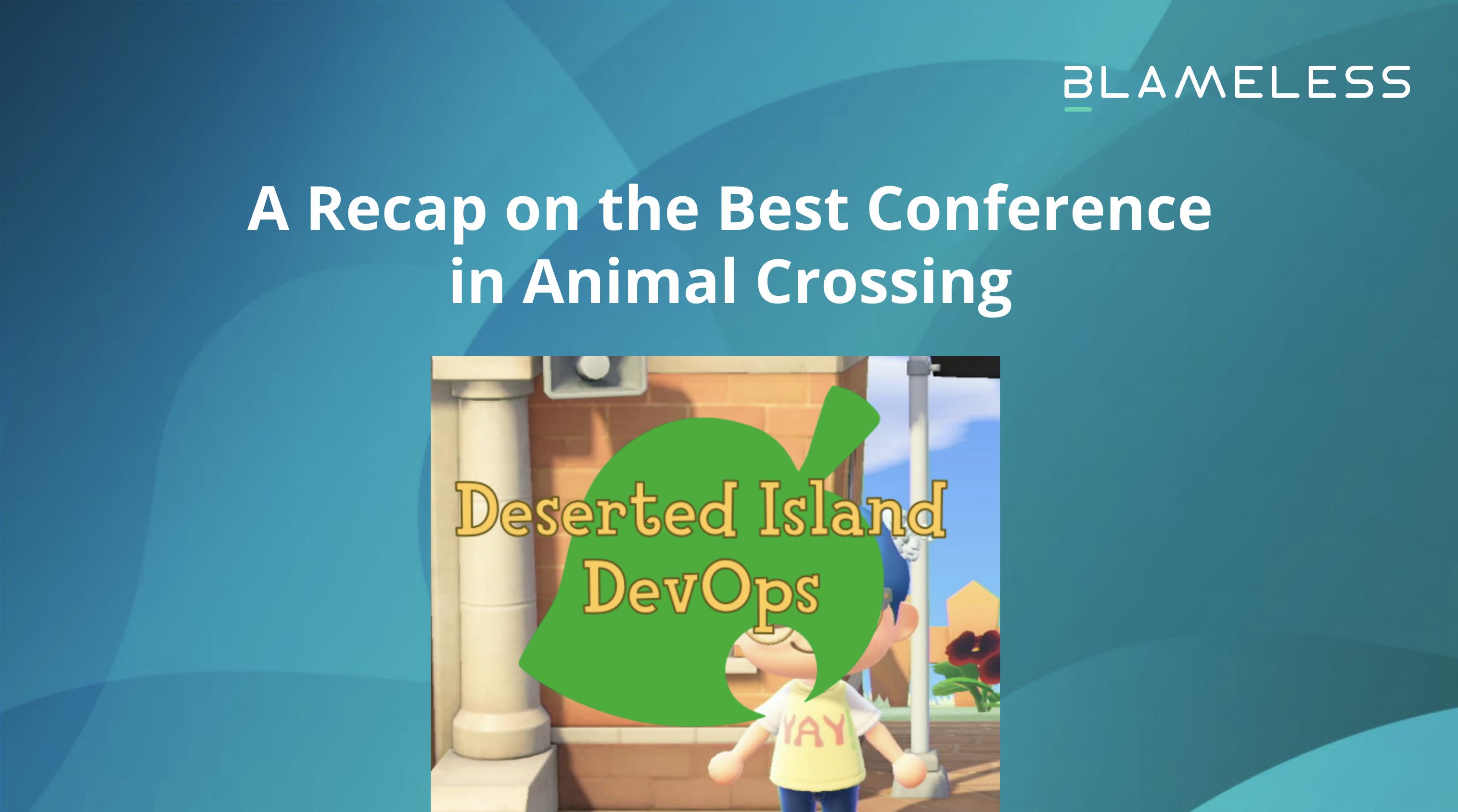 Deserted Island DevOps Recap