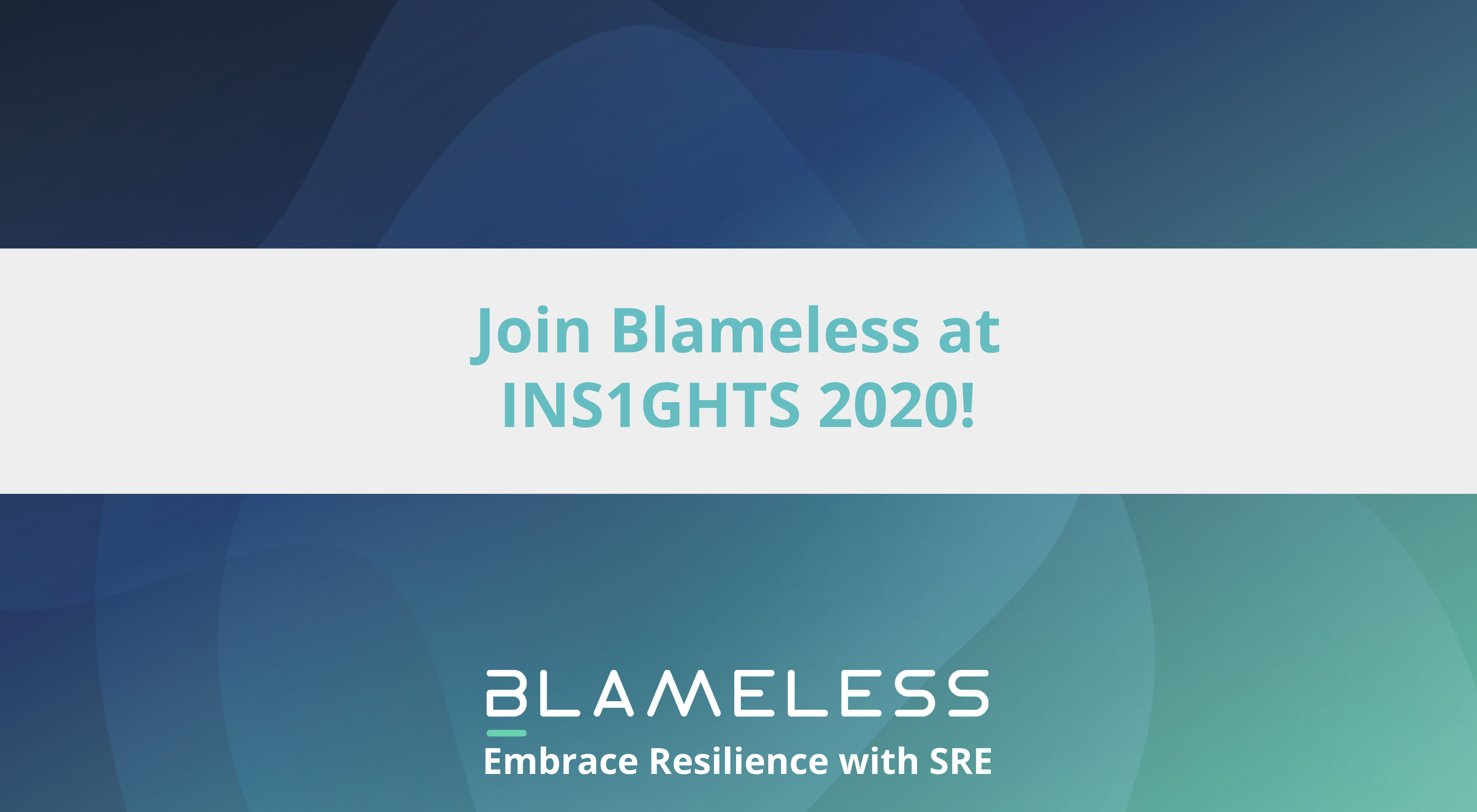 Join Blameless at INS1GHTS2020!