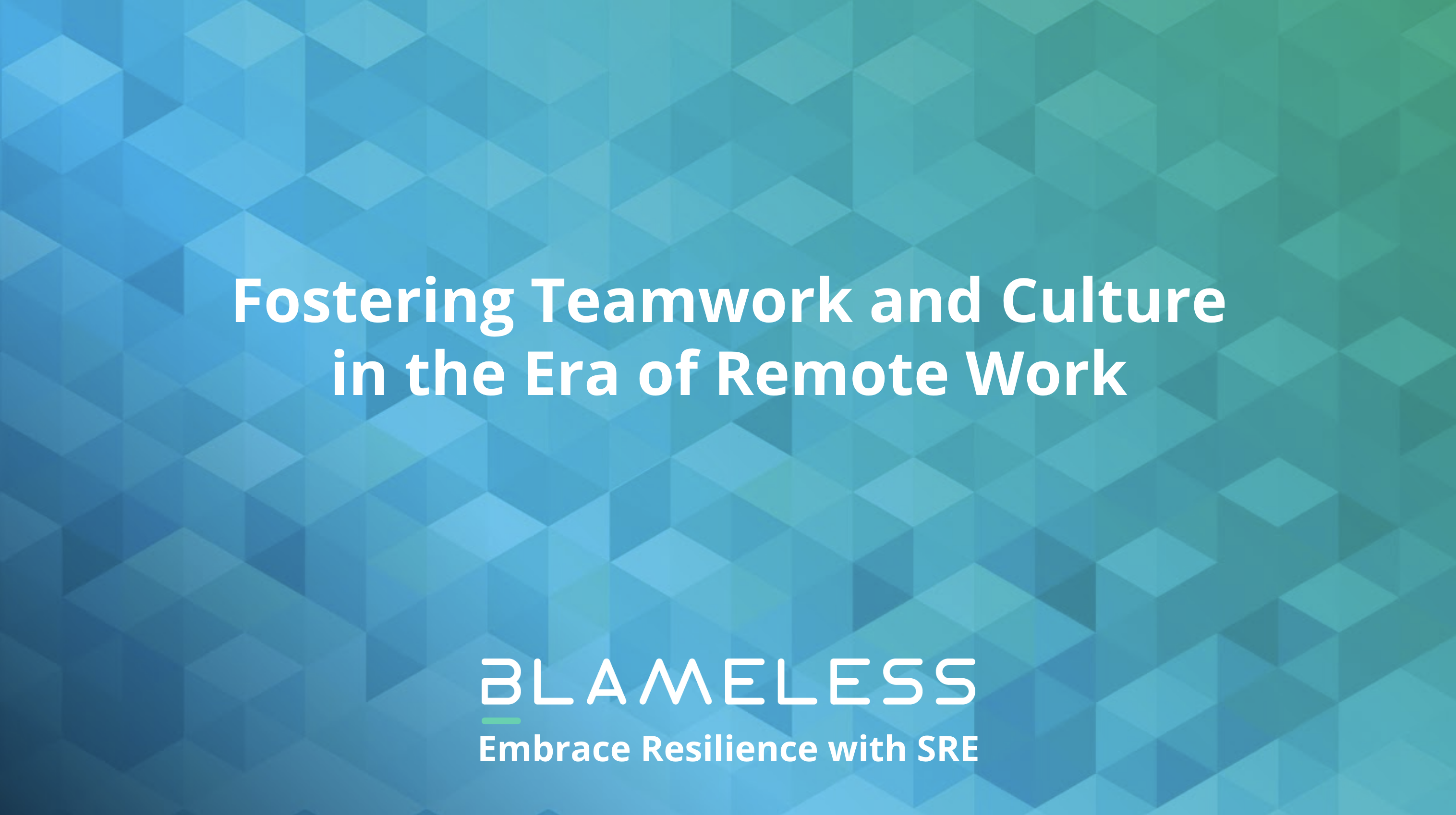 Fostering Teamwork and Culture in the Era of Remote Work