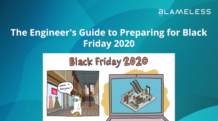 The Engineer's Guide to Preparing for Black Friday 2020