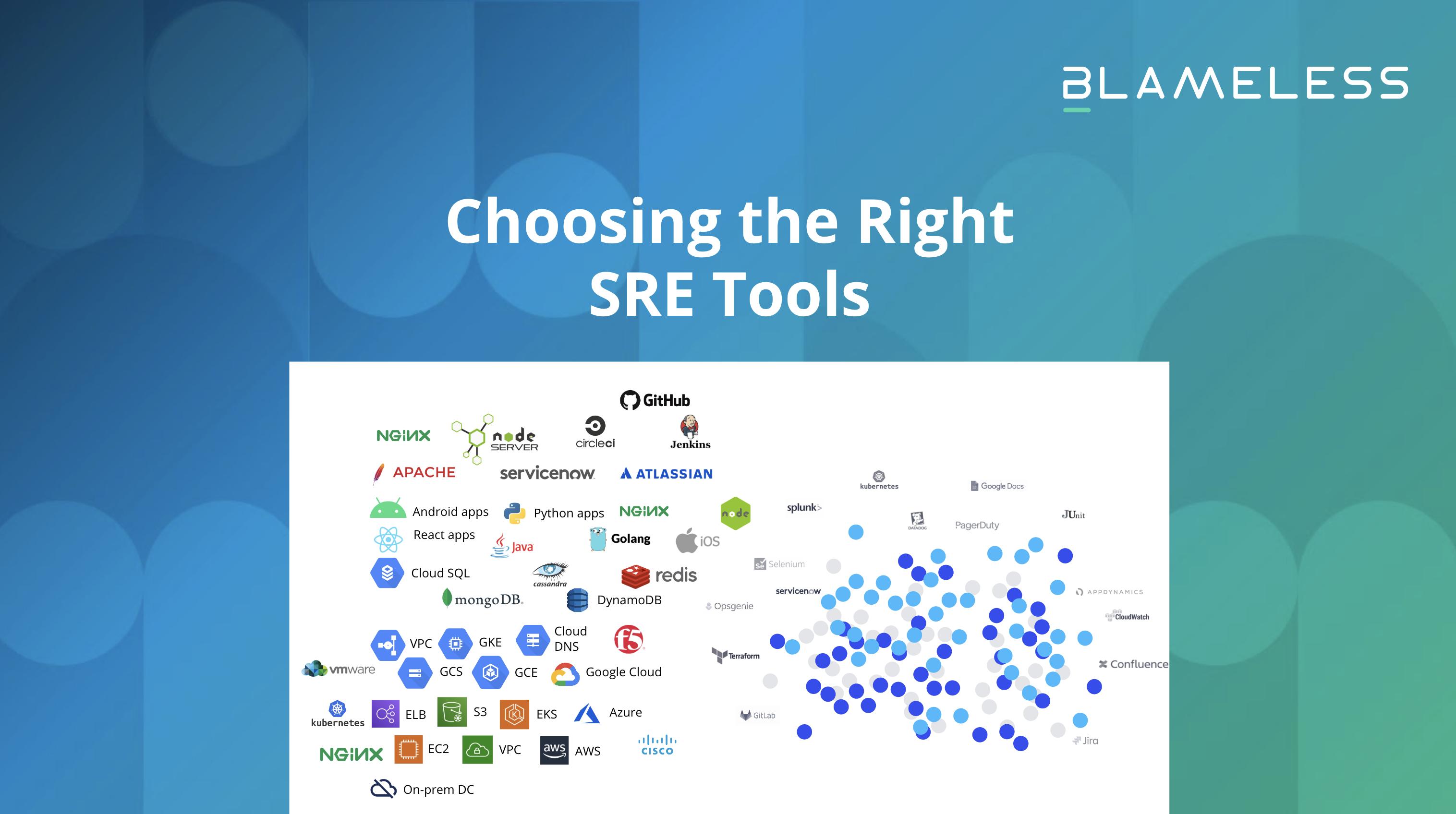 Choosing the Right SRE Tools