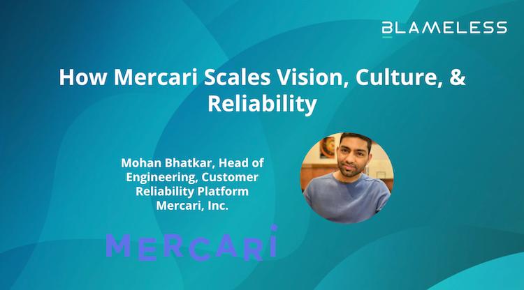 How Mercari Scales Vision, Culture, & Reliability