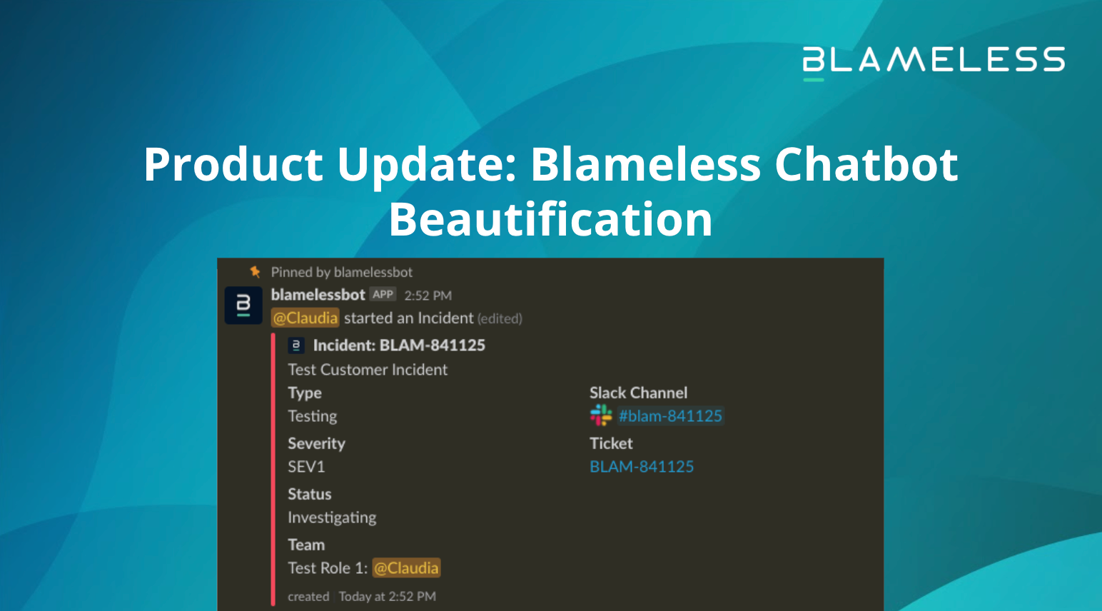 Product Update: Blameless Chatbot Beautification