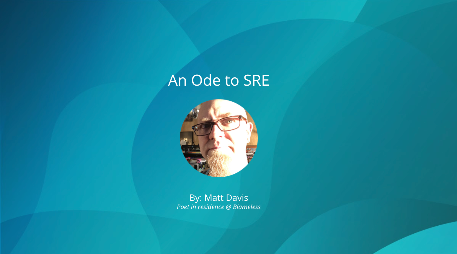 An Ode to SRE