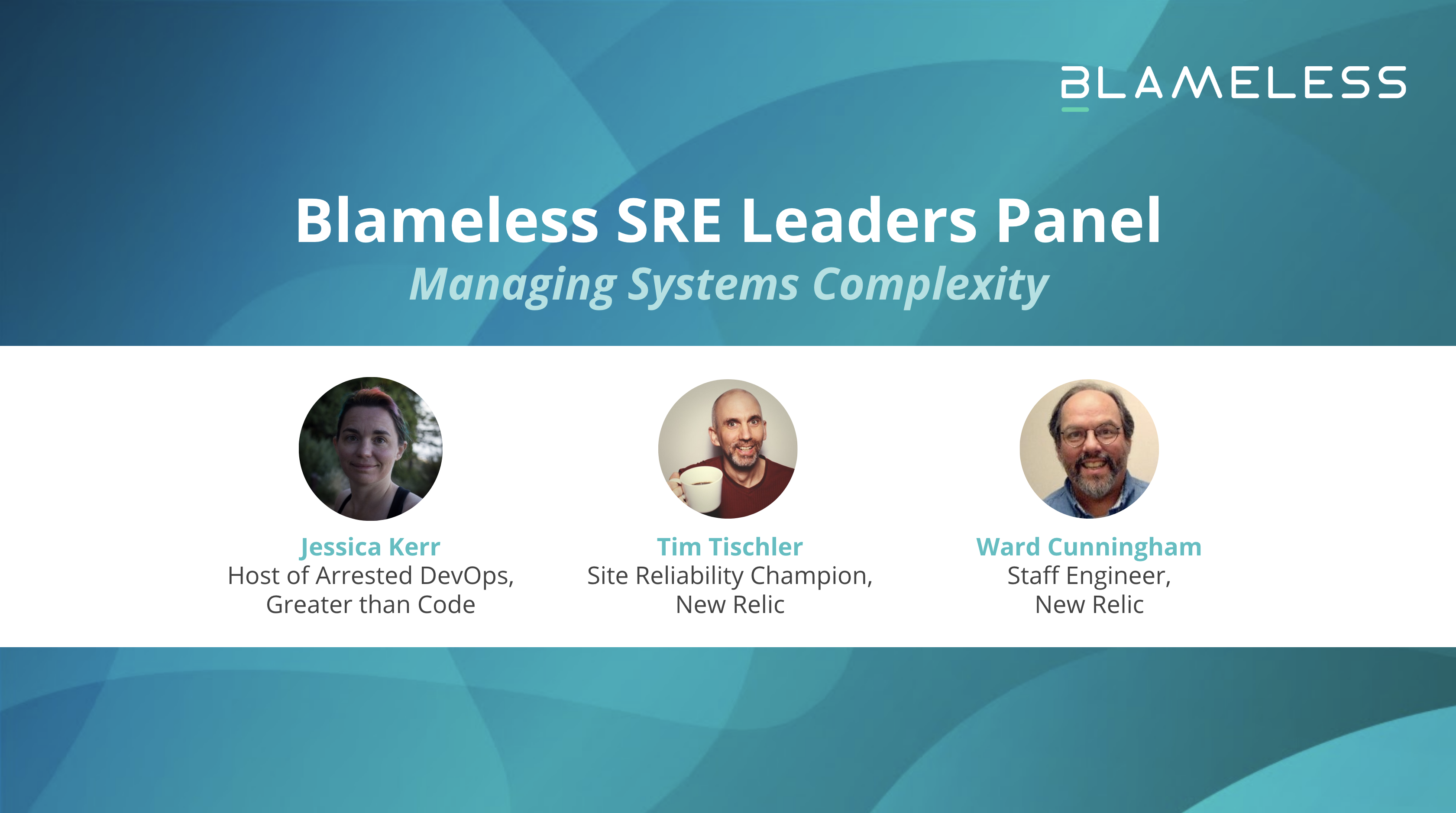 SRE Leaders Panel: Managing Systems Complexity