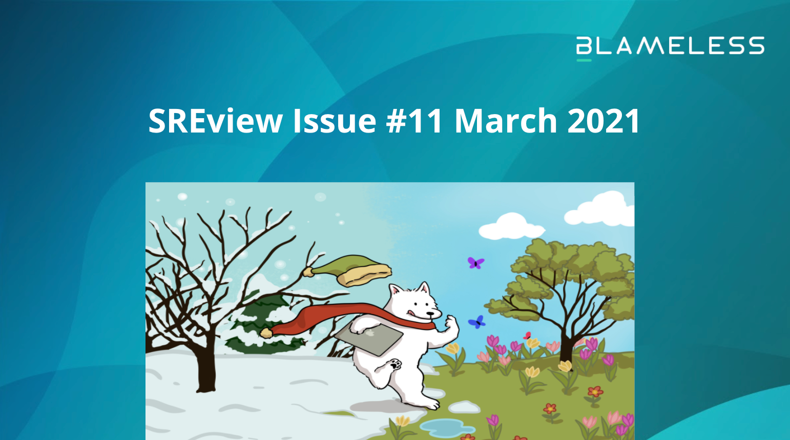 SREview Issue #11 March 2021