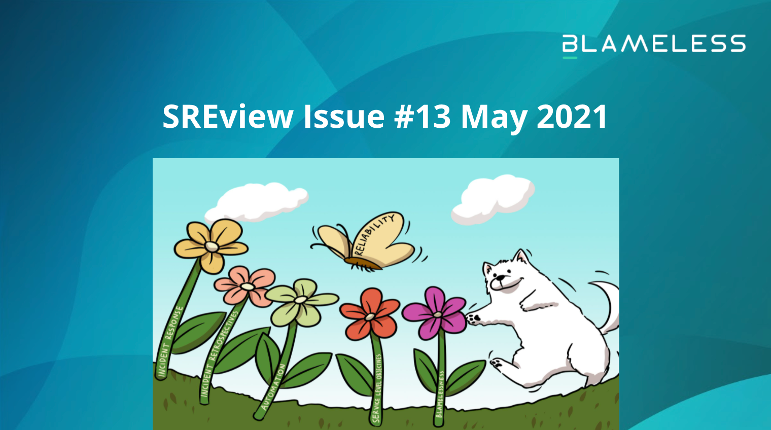 SREview Issue #13 May 2021