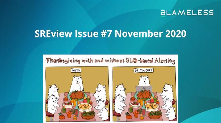 SREview Issue #7 November 2020