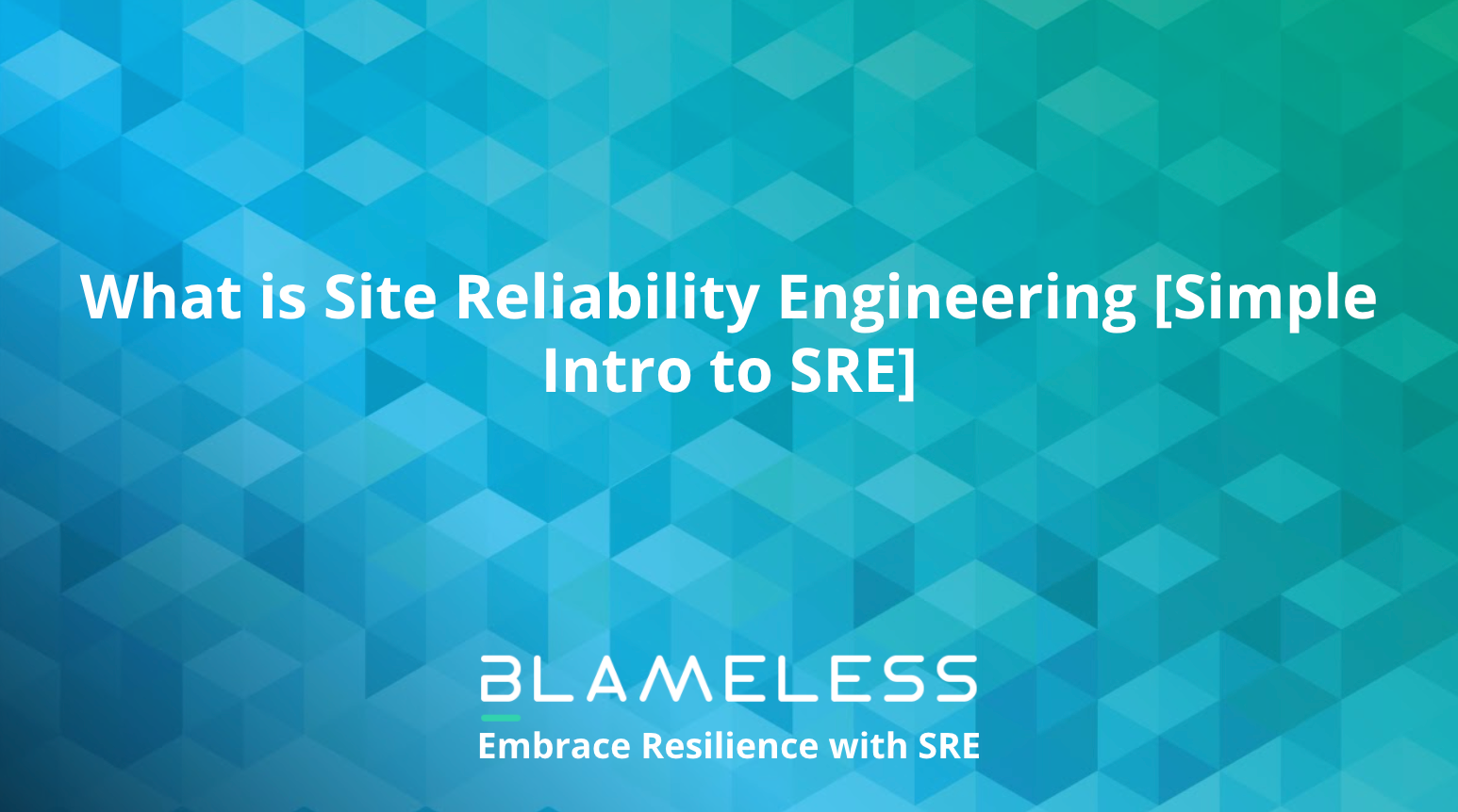 What is Site Reliability Engineering [Simple Intro to SRE]