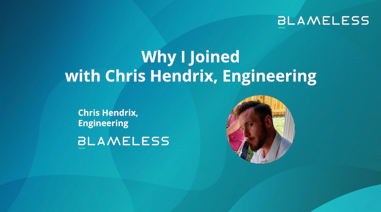 Why I Joined with Chris Hendrix, Engineering