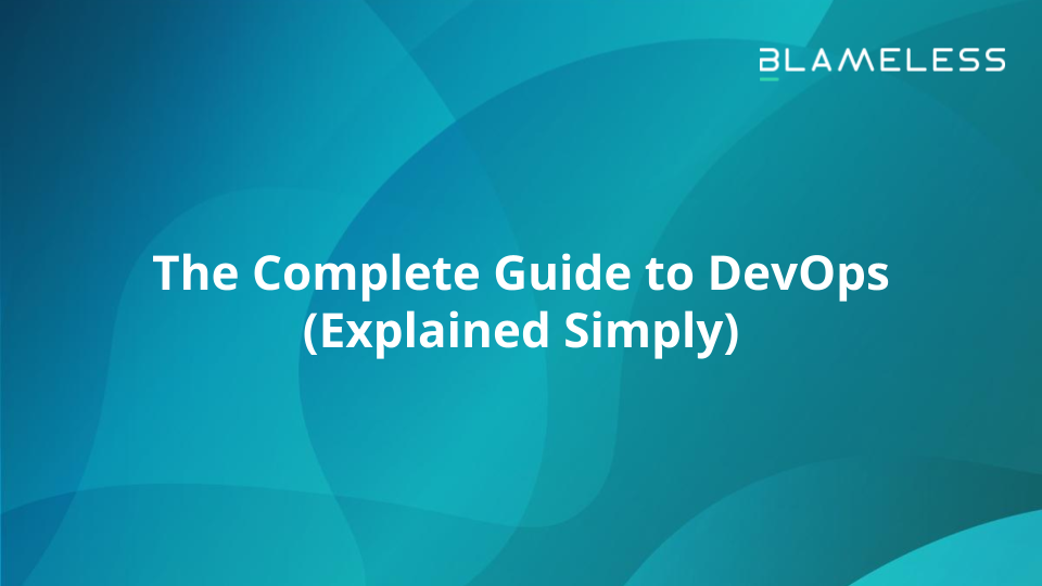 The Complete Guide to DevOps (Explained Simply)