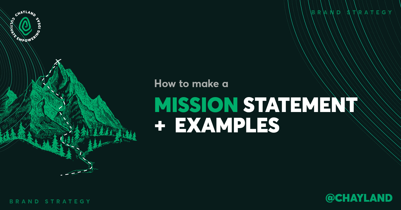 How to make the perfect mission statement- By Chay Land