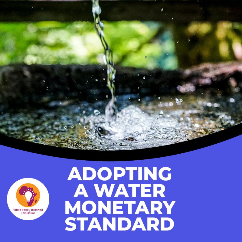 Adopting A Water Monetary Standard