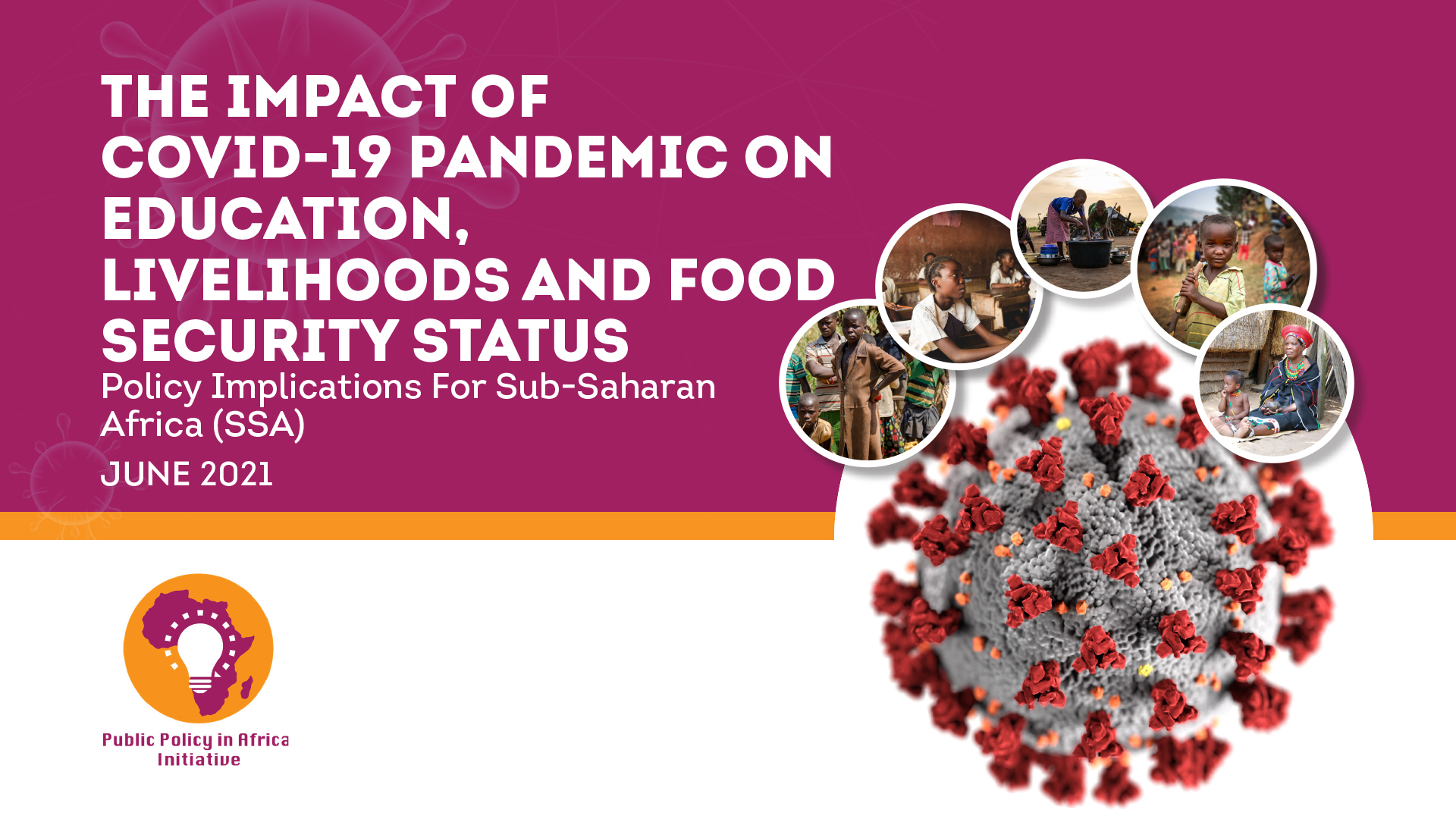 The Impact Of The Covid-19 Pandemic On Education, Livelihoods & Food Security Status: