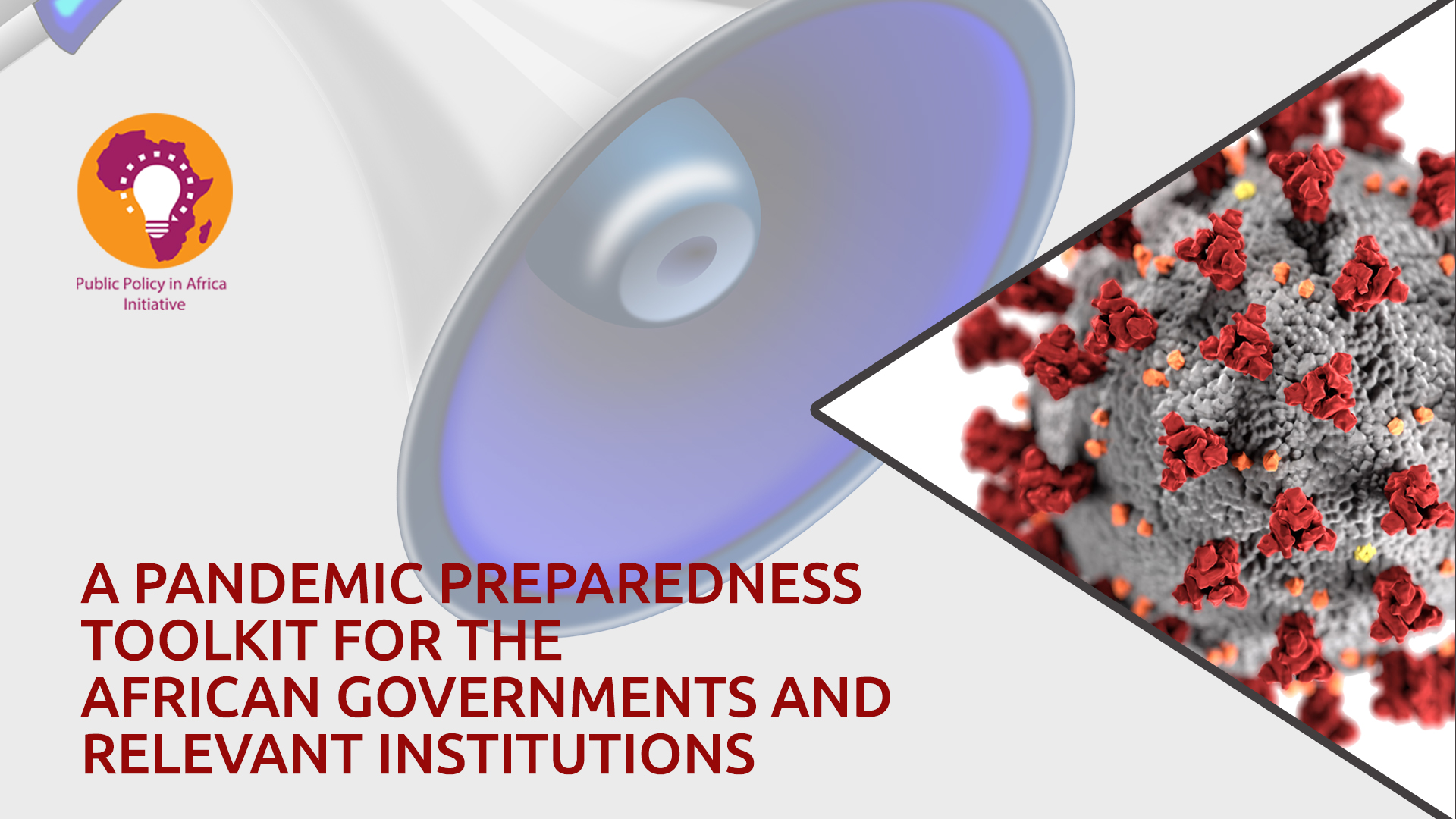A Pandemic Preparedness Toolkit For The African Governments And Relevant Institutions