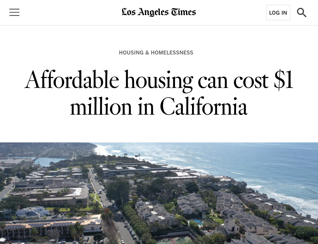 LA Times headline about affordable housing in California costing $1m/unit