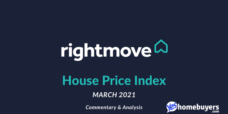 Rightmove House Price Index: March 2021