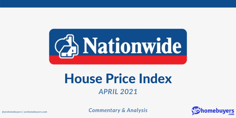 Nationwide House Price Index - April 2021