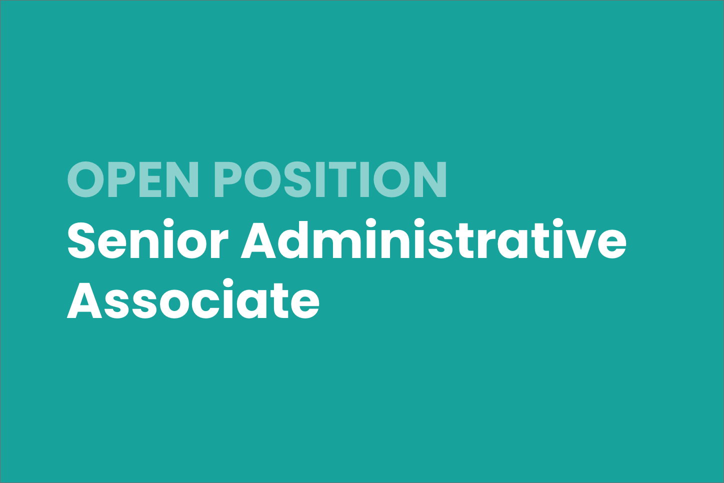 Open Listing: Senior Administrative