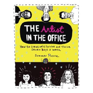 The Artist in the Office by Summer Pierre