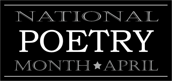 National Poetry Month is drawing to a close this week and I haven't added anything significant to the conversation. Partially, this is due to ...