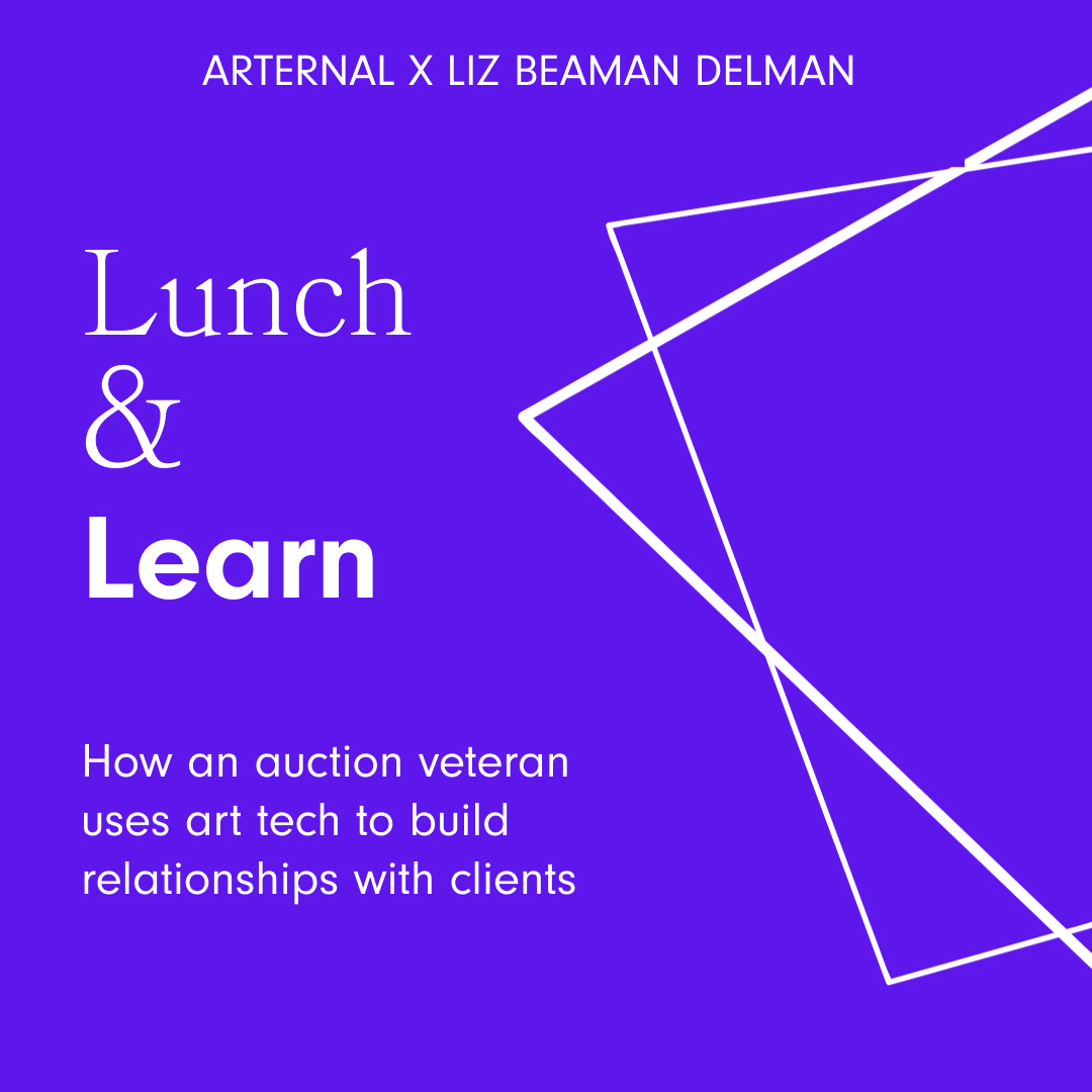 Lunch & Learn: How an Auction Veteran Uses Art Tech to Build Relationships With Clients