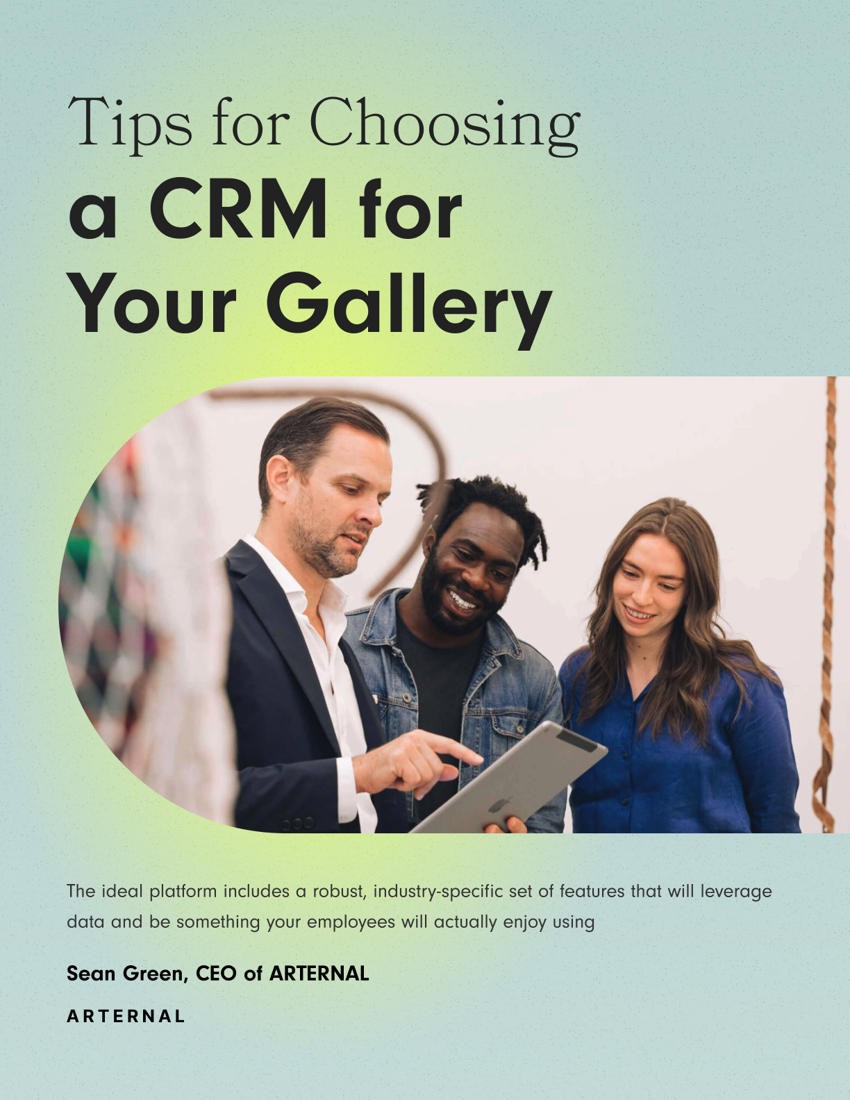 Tips for Choosing a CRM for Your Gallery