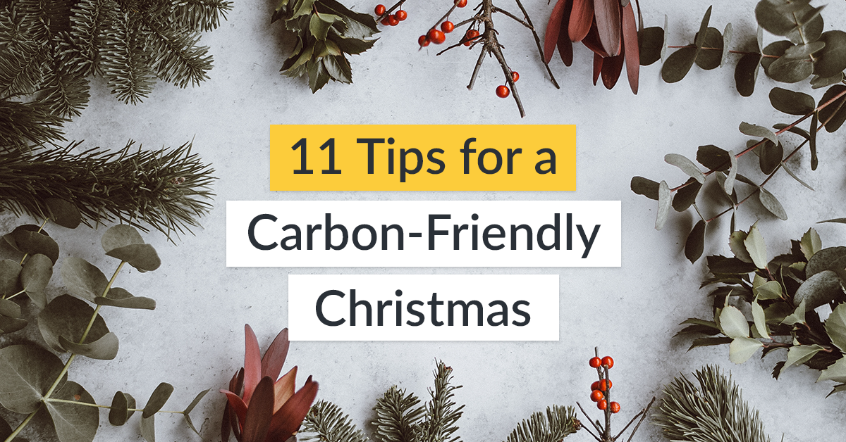 11 Tips for a Carbon-Friendly Christmas