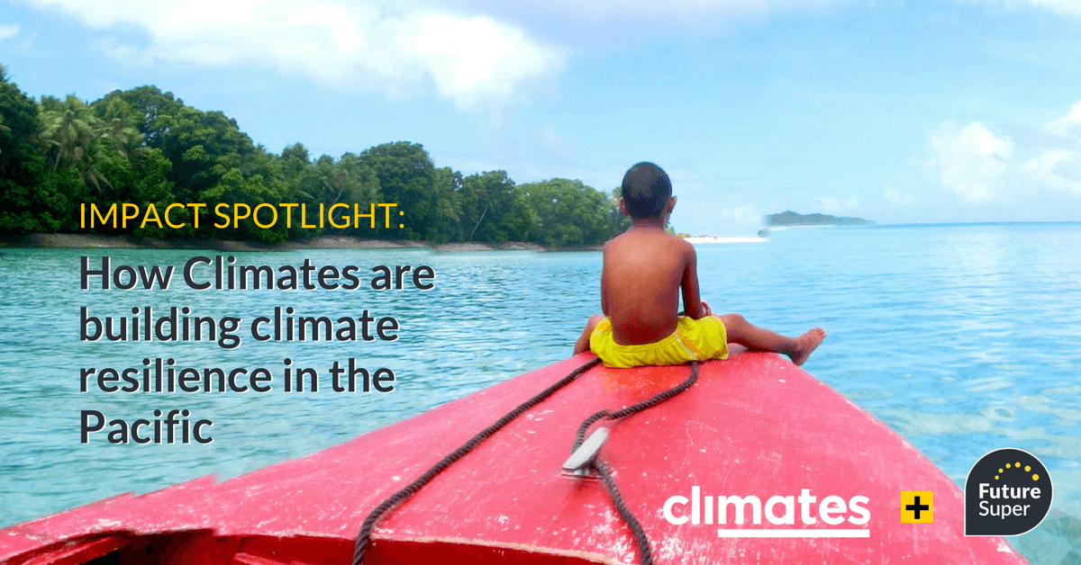 Impact Spotlight: How Climates Is Building Climate Resilience In The Pacific