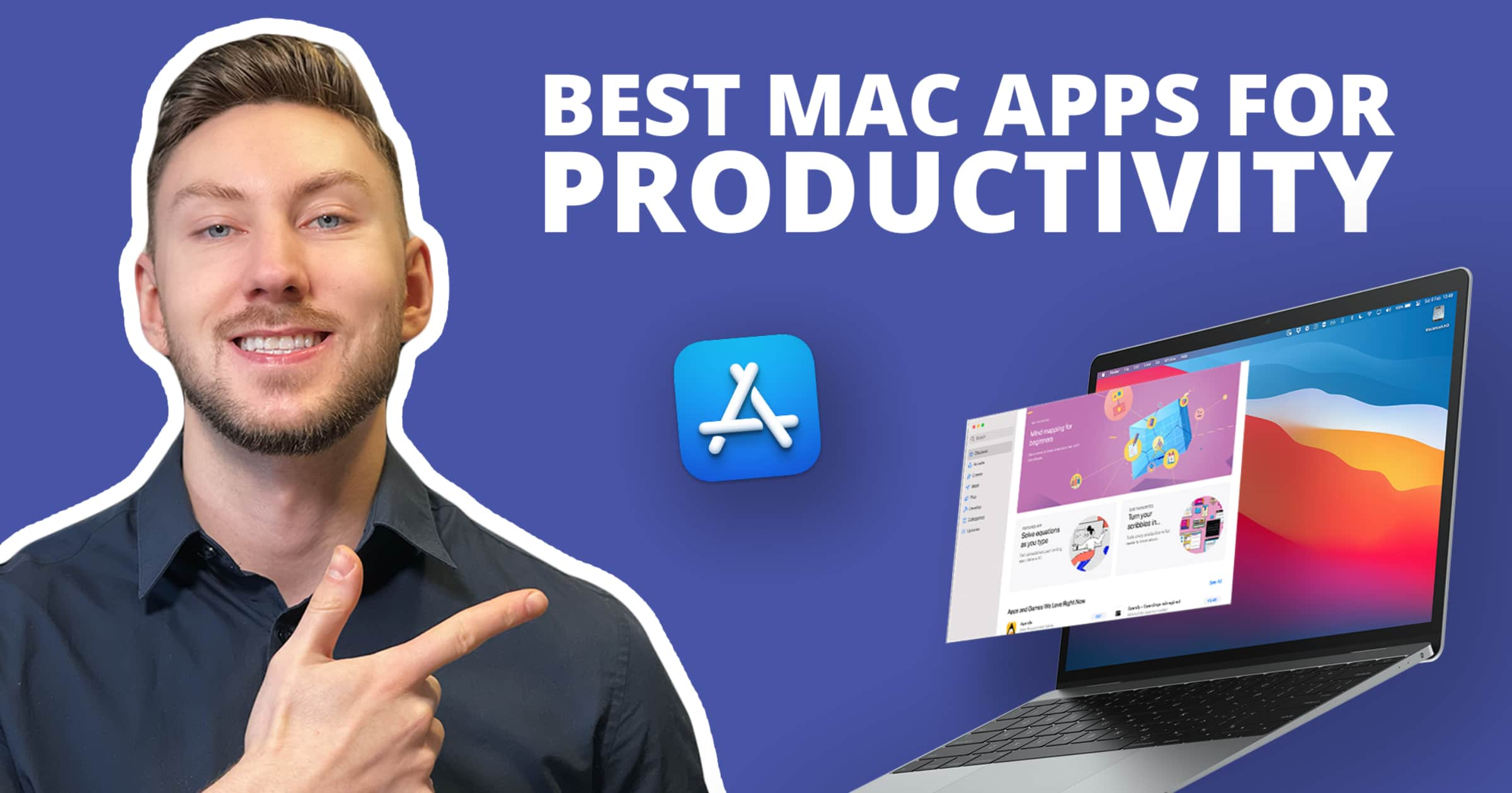 A photo of Aidan Quigley with his finger pointing to a graphic that reads Best Mac Apps For Productivity above a MacBook Pro with the Mac App Store floating above it to promote the 7 free mac apps for productivity he uses