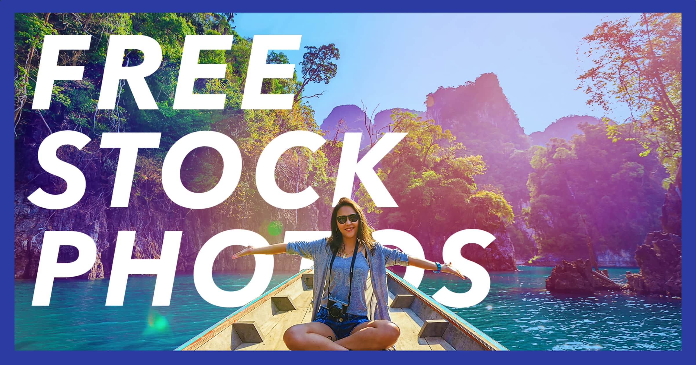 A picture of a woman with her arms outstretched on a boat in a tropical paradise with the words free stock photos behind her to showcase the best-royalty free photo resources available