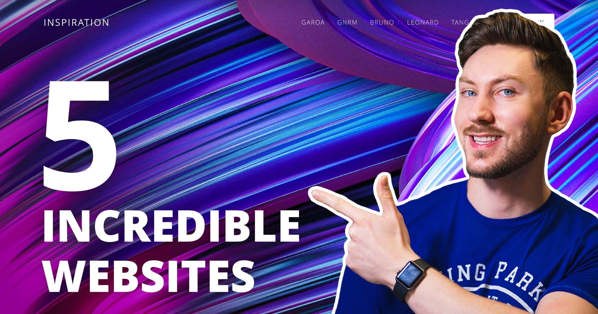 """A graphic of a website to draw web design inspiration in 2021 from with a picture of web designer Aidan Quigley smiling and pointing to the words """"5 Incredible Websites"""""""