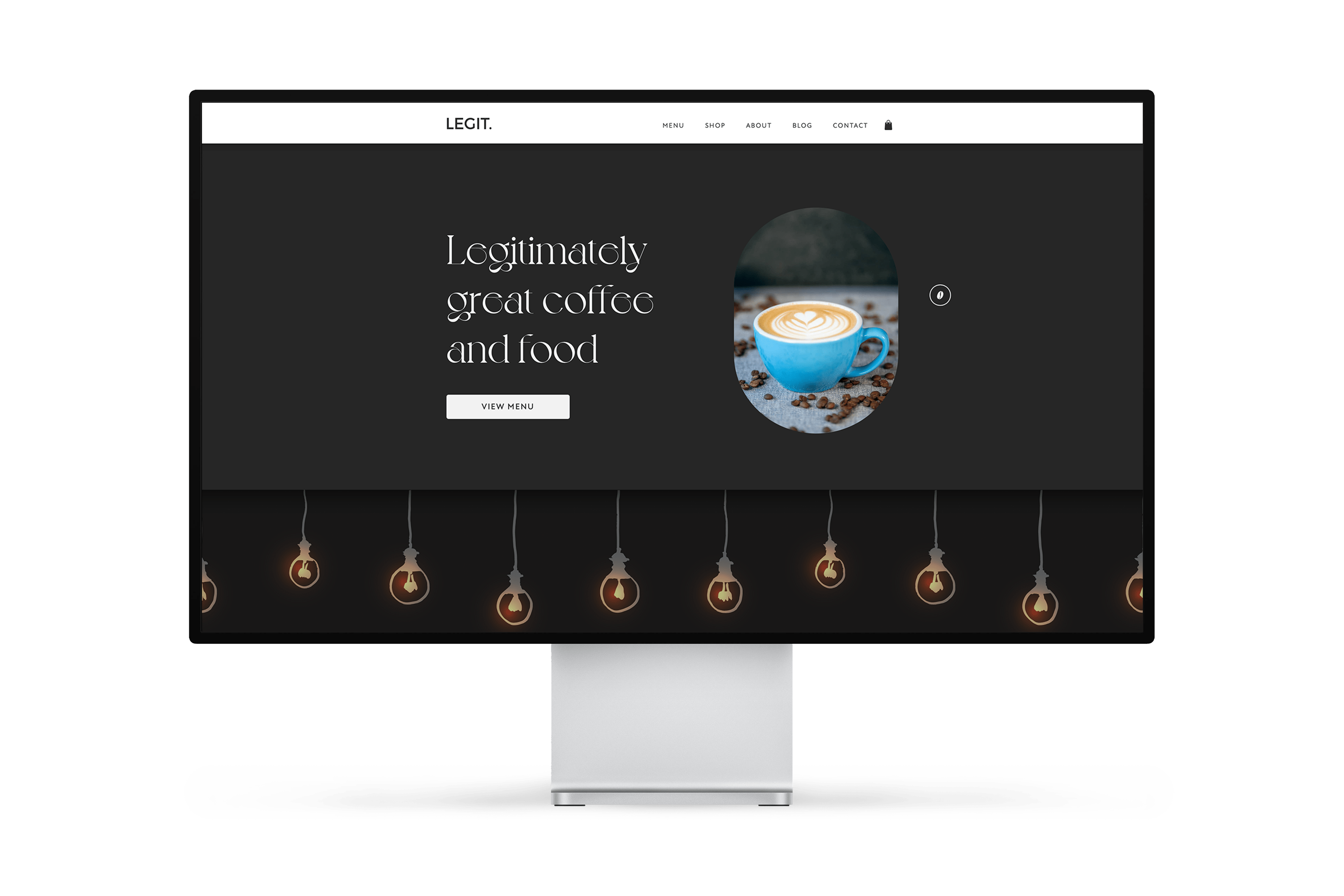 Aidan Quigley's web design mockup for legit coffee co with the text 'legitimately great food and coffee' in an elegant serif font alongside a picture of a coffee cup and illustrations of filament bulbs