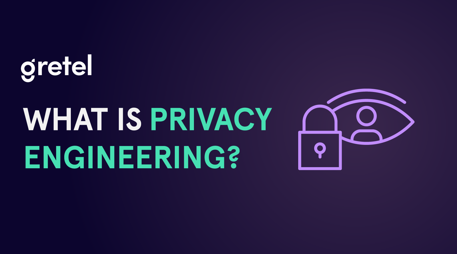 What is Privacy Engineering?