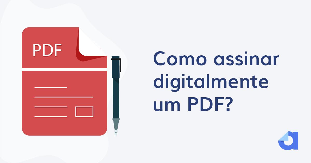 como assinar digitalmente um PDF