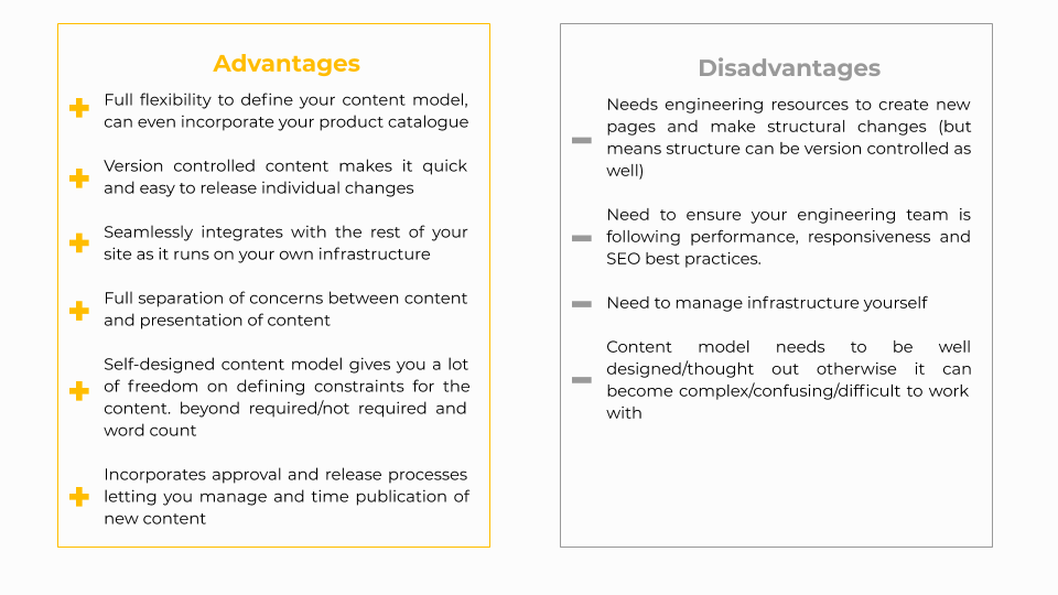 Advantages and disadvantages of CMS