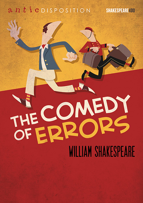 Antic Disposition The Comedy of Errors Poster