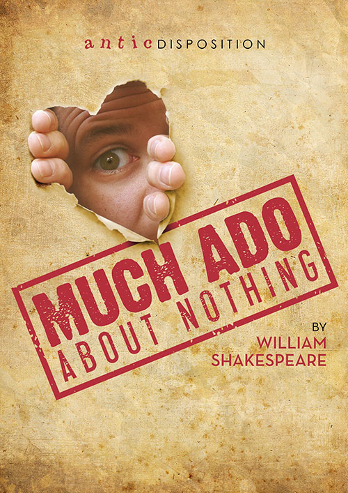 Antic Disposition Much Ado About Nothing Poster