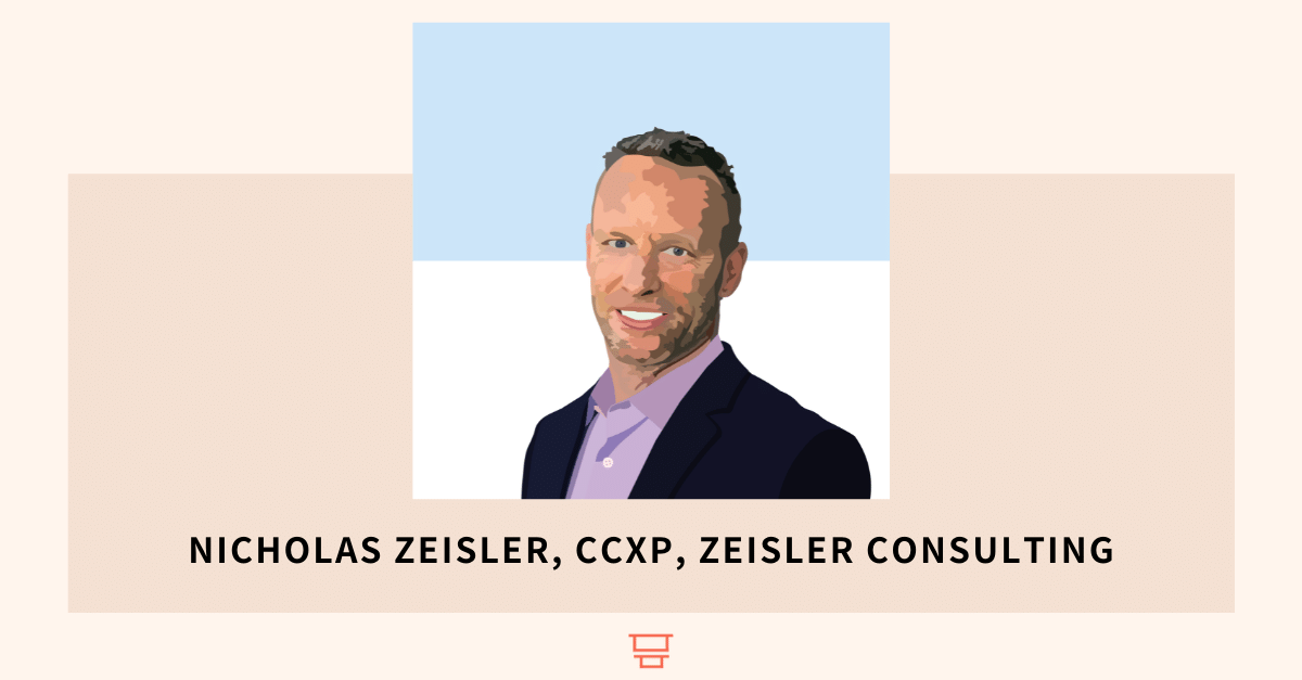 Nicholas Zeisler, CCXP, Zeisler Consulting, Director of CX at HP