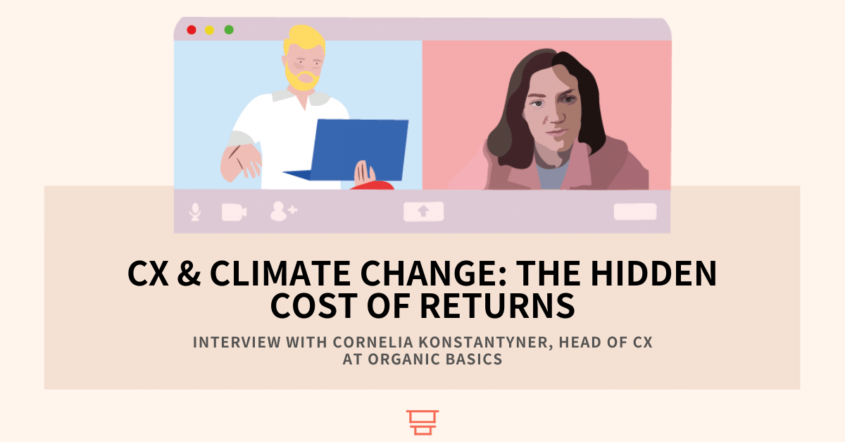 Interview with Cornelia Konstantyner, Head of CX at Organic Basics