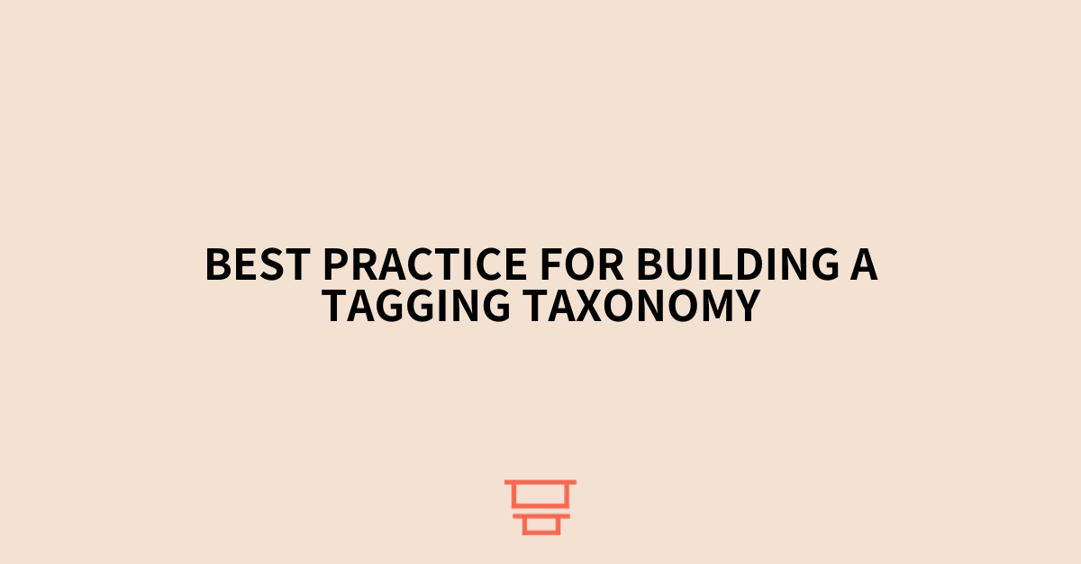 Best practice for building a tagging taxonomy