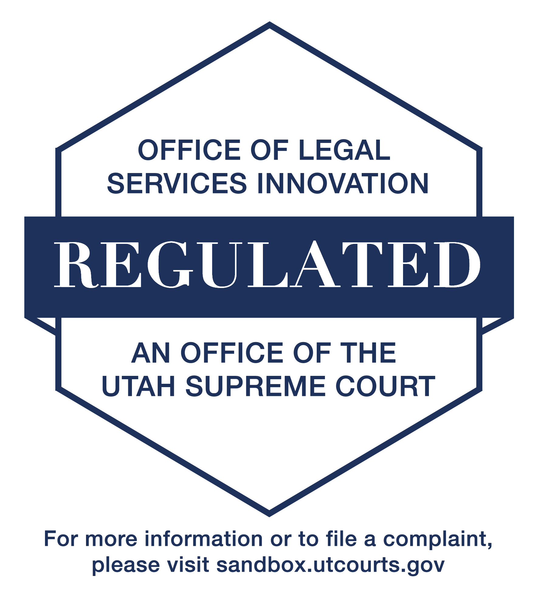 Office of Legal Services Innovation Regulated An Office of the Utah Supreme Court For more information or to file a complaint, please visit sandbox.utcourts.gov