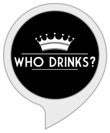 Alexa Who Drinks