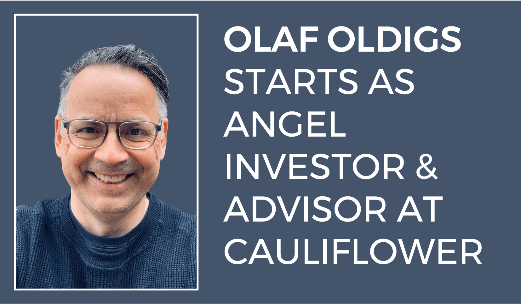 Olaf Oldigs starts as angel investor