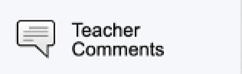 Teacher Comments option on PowerSchool Parent Portal Menu