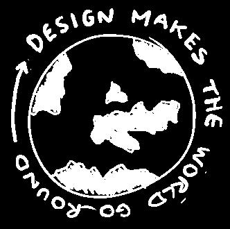 Design makes the world go round