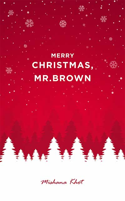 Merry Christmas, Mr. Brown