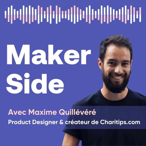 Maxime Quillévéré, Product Designer & créateur de Charitips.com