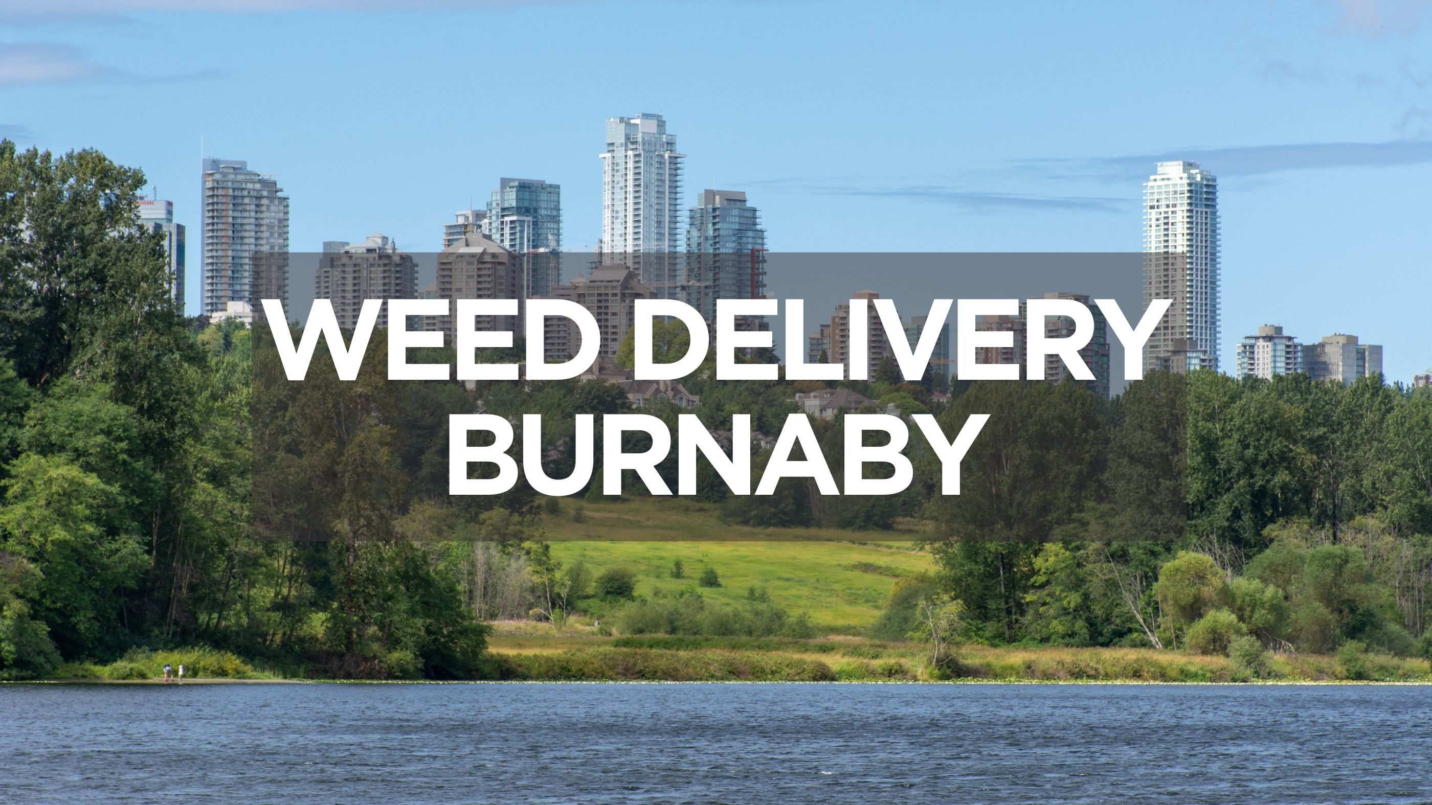 Weed Delivery Burnaby