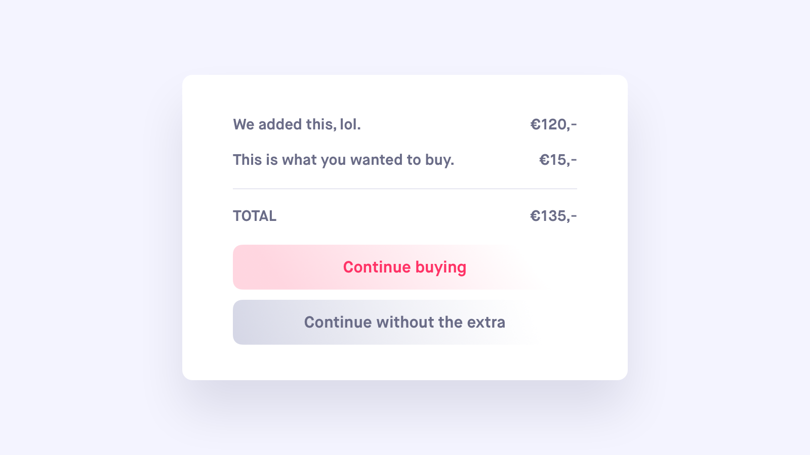This is an example of a checkout page with a unwantedly added item in it.